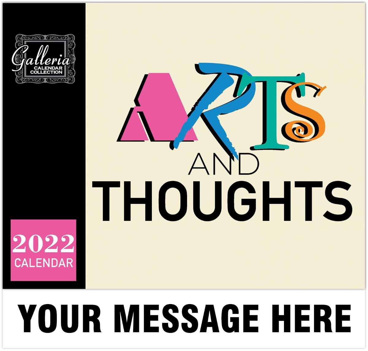 Arts and Thoughts Wall Calendar
